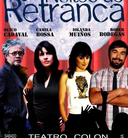 NOITES DE RETRANCA (CORUÑA)