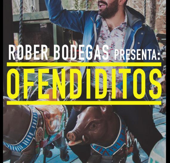 OFENDIDITOS (ROBER BODEGAS)